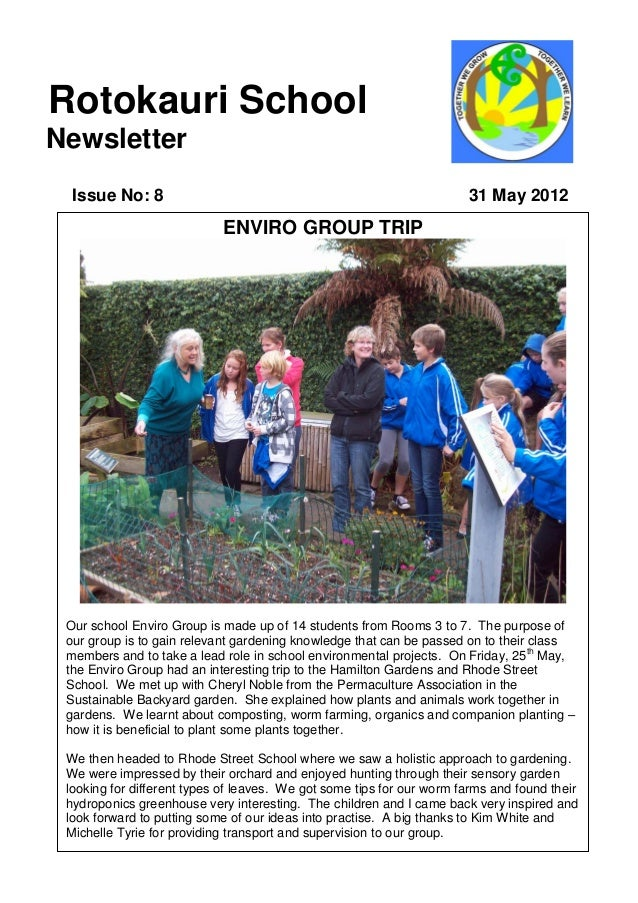 Rotokauri SchoolNewsletter  Issue No: 8                                                          31 May 2012              ...