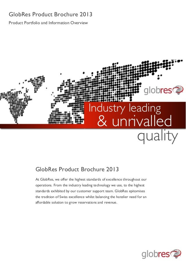 GlobRes Product Brochure 2013 Product Portfolio and Information Overview GlobRes Product Brochure 2013 At GlobRes, we offe...