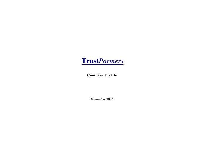 Company Profile Rome, February 2009 Trust Partners