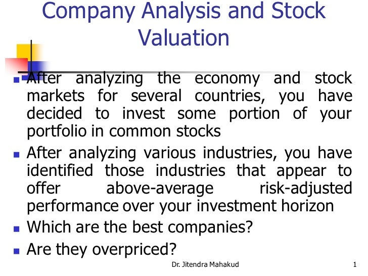 Company Analysis and Stock              Valuation    After analyzing the economy and stock     markets for several countr...