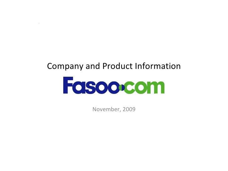 Company and Product Information November, 2009