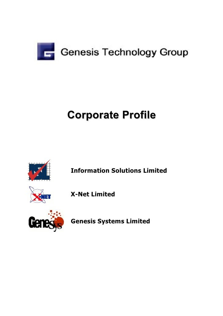 Corporate Profile    Information Solutions Limited   X-Net Limited    Genesis Systems Limited