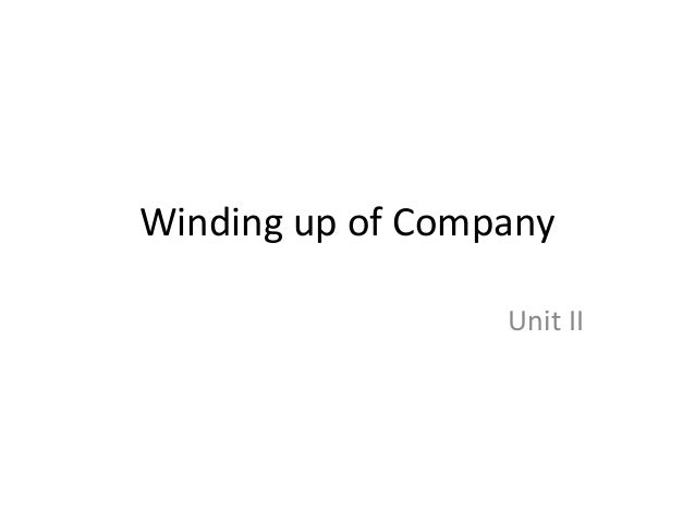 Winding up of Company                  Unit II