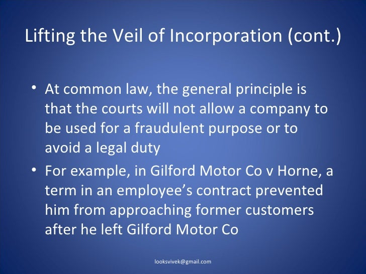 gilford motor co v s horne In the first case, mr horne was an ex-employee of the gilford motor company and his employment contract provided that he could not solicit the customers of the company in order to defeat this, he incorporated a limited company in his wife's name and solicited the customers of the company.