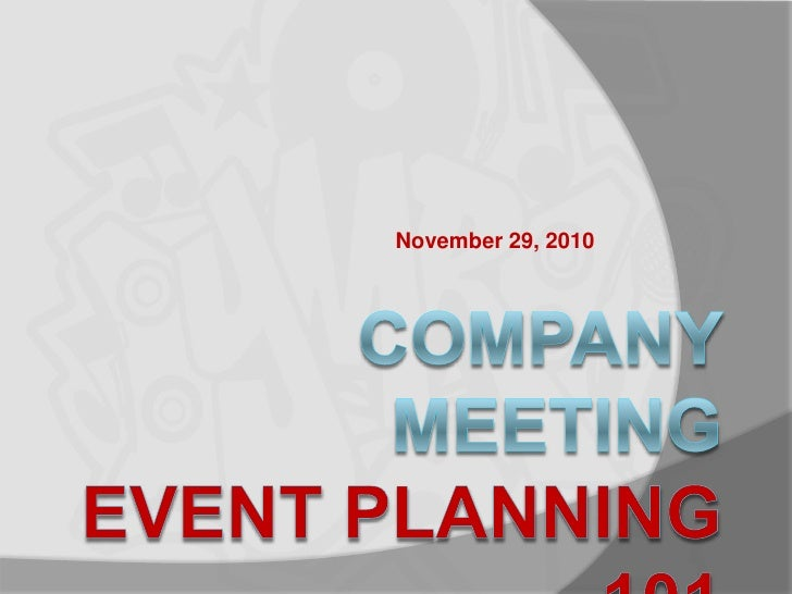 Company meeting   - Event Planning (11.29.10)