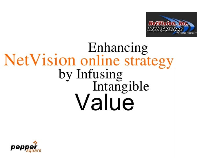 NetVision  online strategy Enhancing Value by Infusing Intangible