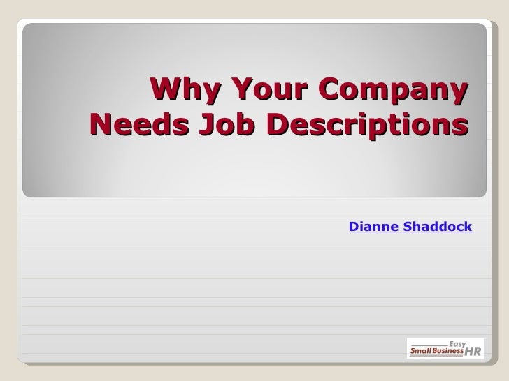 Why Your Company Needs Job Descriptions Dianne   Shaddock