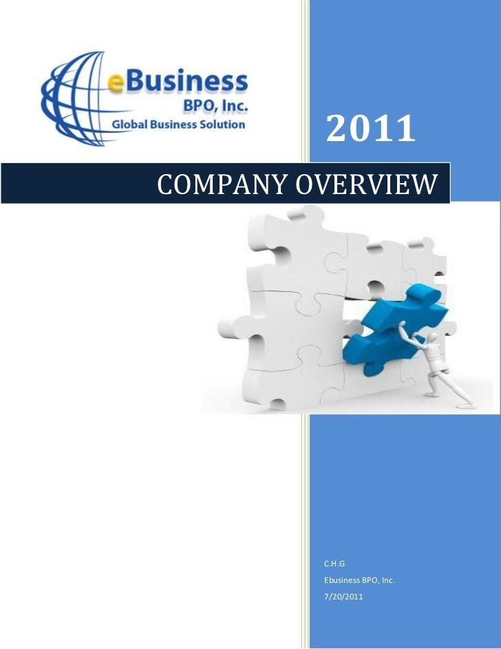 2011COMPANY OVERVIEW         C.H.G         Ebusiness BPO, Inc.         7/20/2011