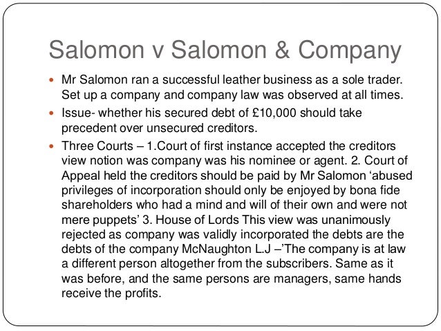 case review solomon vs solomon co Part v reviews some of the more recent cases in which courts have applied their   on appeal, the house of lords held that salomon & co ltd was not a sham.