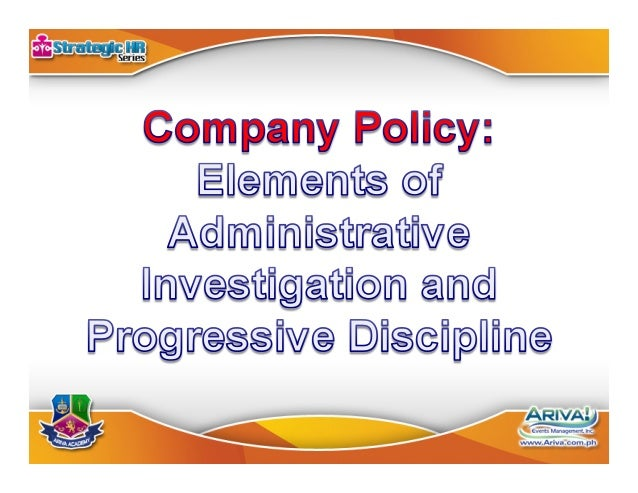 Company Policy: Elements of Administrative Investigation ...