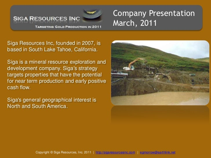 Siga Resources: Placer Gold