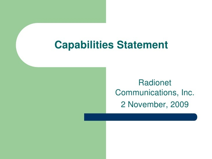 Capabilities Statement<br />Radionet Communications, Inc.<br />2 November, 2009<br />