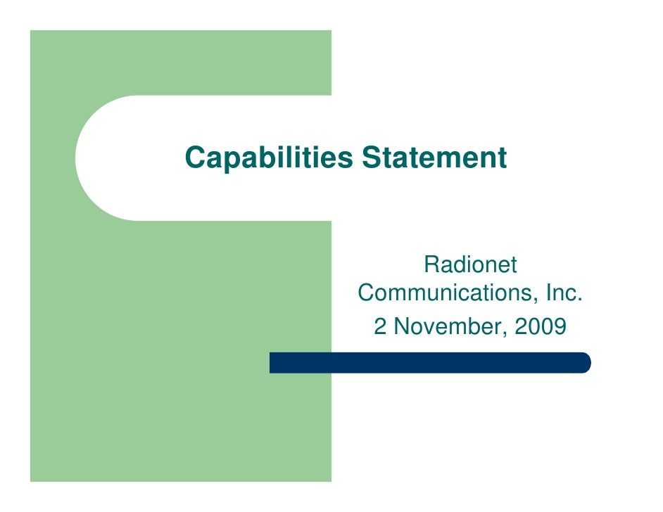 Capabilities Statement                   Radionet            Communications, Inc.             2 November, 2009