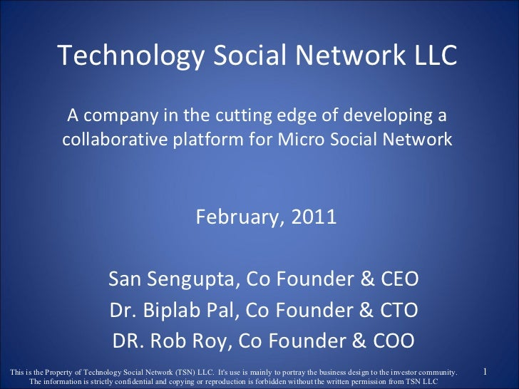 Technology Social Network LLC A company in the cutting edge of developing a collaborative platform for Micro Social Networ...