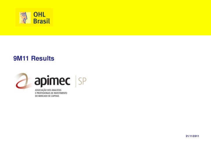 9M11 Results               21/11/2011