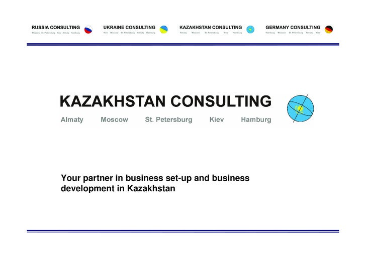Your partner in business set-up and business development in Kazakhstan                               – Seite 0 –