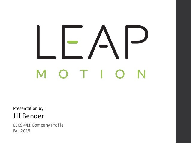 EECS 441 Company Profile Fall 2013 Presentation by: Jill Bender