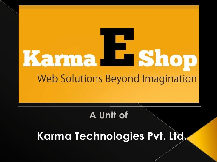 A Unit of<br />Karma Technologies Pvt. Ltd.<br />