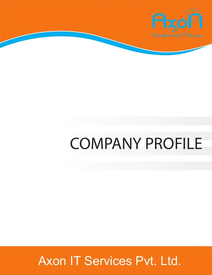 COMPANY PROFILEAxon IT Services Pvt. Ltd.