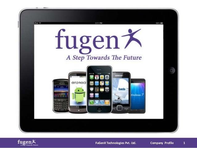FuGenX Technologies Pvt. Ltd.   Company Profile   1