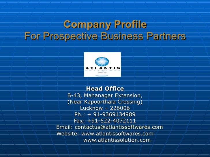 Company Profile For Prospective Business Partners Head Office B-43, Mahanagar Extension, (Near Kapoorthala Crossing) Luckn...