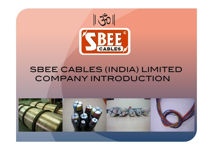 SBEE CABLES (INDIA) LIMITED!  COMPANY INTRODUCTION!