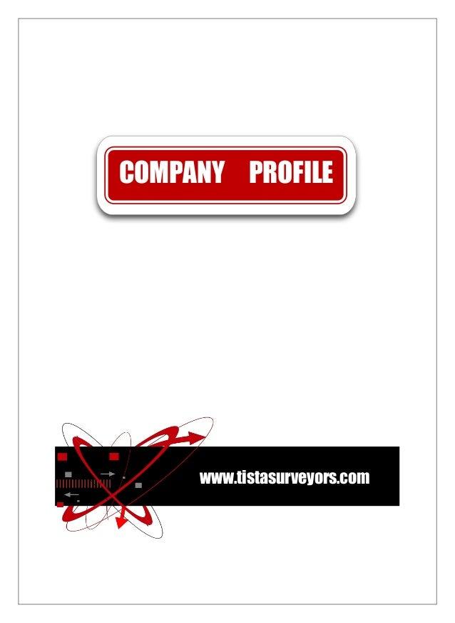 COMPANY PROFILE www.tistasurveyors.com