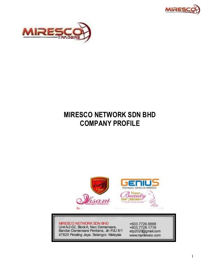 MIRESCO NETWORK SDN BHD    COMPANY PROFILE                          1