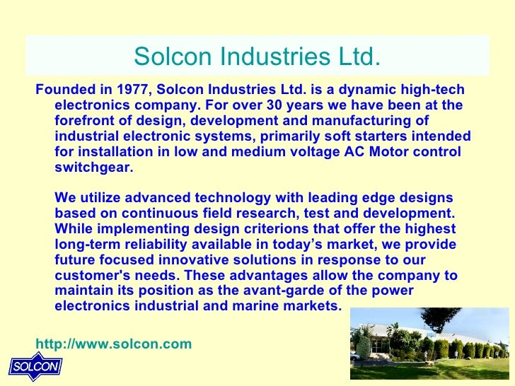 Solcon Industries Ltd. <ul><li>Founded in 1977, Solcon Industries Ltd. is a dynamic high-tech electronics company. For ove...