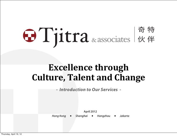 Excellence	  through	                           Culture,	  Talent	  and	  Change                                 - Introdu...