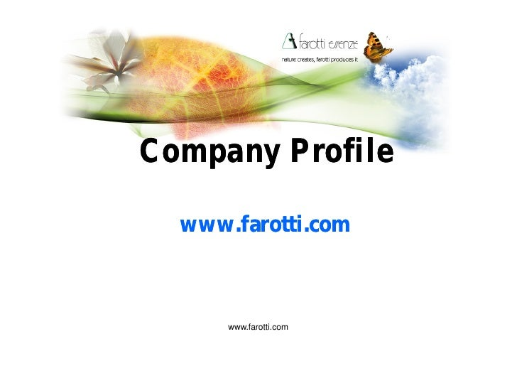 Company Profile    www.farotti.com          www.farotti.com