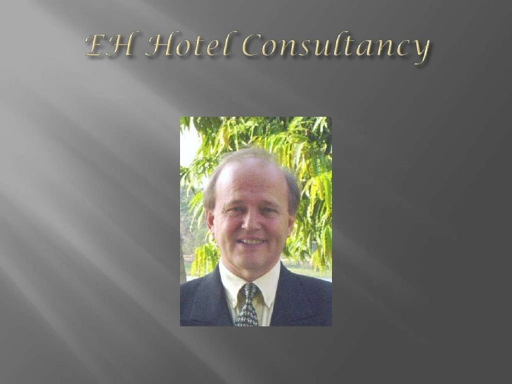 Company profile eh hotel consultancy