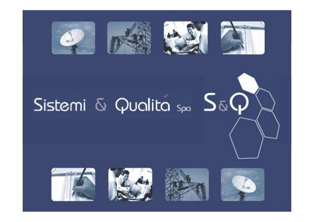 THE COMPANYSistemi&Qualità was created in order to form the joint between technological innovation andproduct research and...