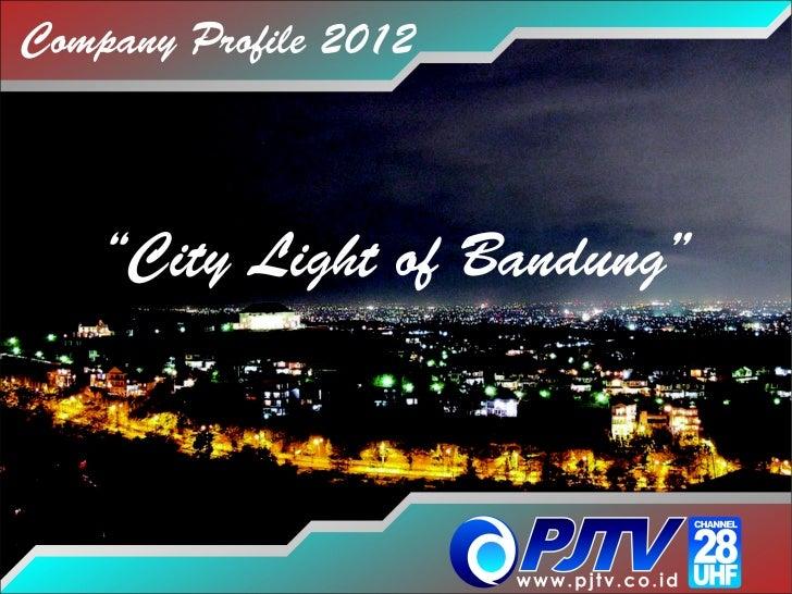 Company Profile Pjtv Bdg