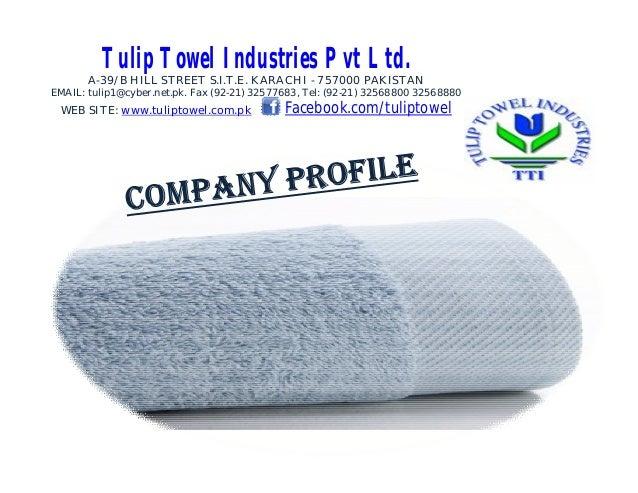 Tulip Towel Industries (Pvt) Ltd - Company Profile