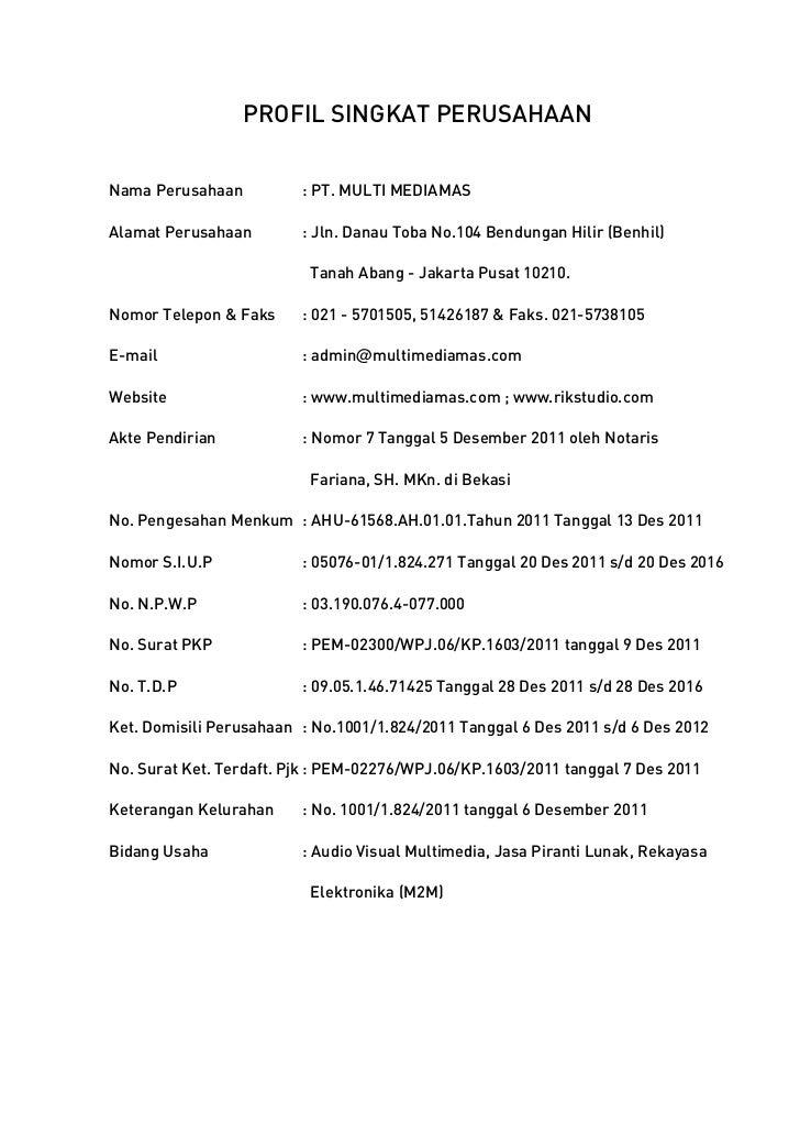 PROFIL SINGKAT PERUSAHAANNama Perusahaan          : PT. MULTI MEDIAMASAlamat Perusahaan        : Jln. Danau Toba No.104 Be...
