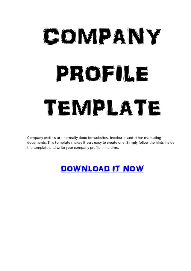 COMPANY          PROFILE         TEMPLATECompany profiles are normally done for websites, brochures and other marketingdoc...