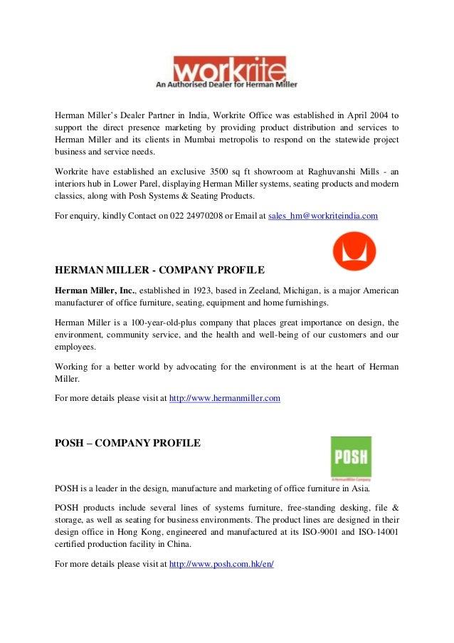 Herman Miller's Dealer Partner in India, Workrite Office was established in April 2004 tosupport the direct presence marke...