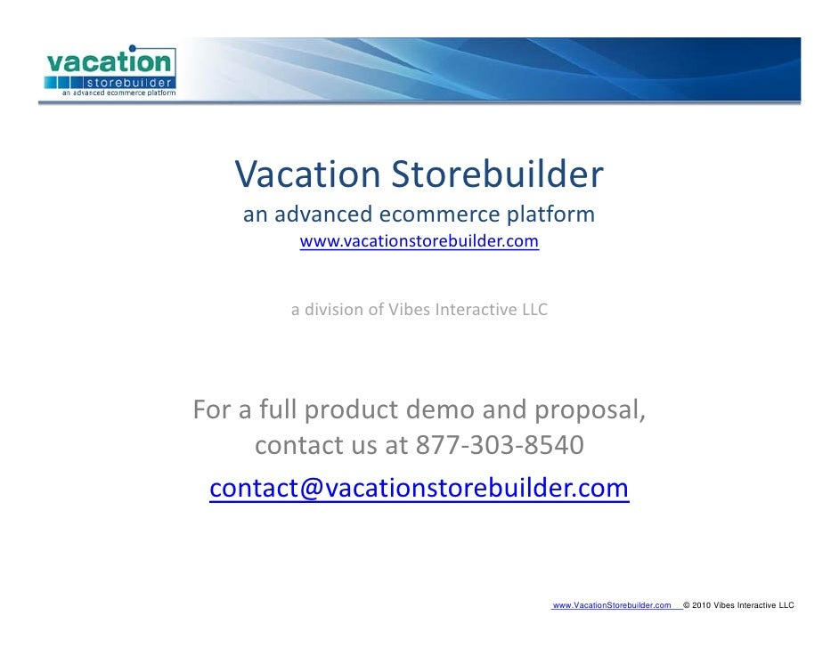 VacationStorebuilder     anadvancedecommerceplatform          www.vacationstorebuilder.com           adivisionofVib...