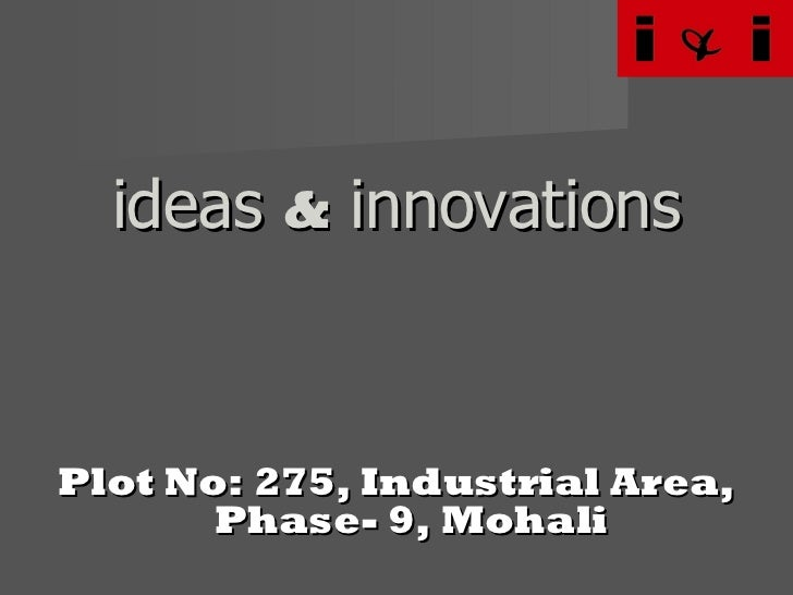 Ideas & Innovations