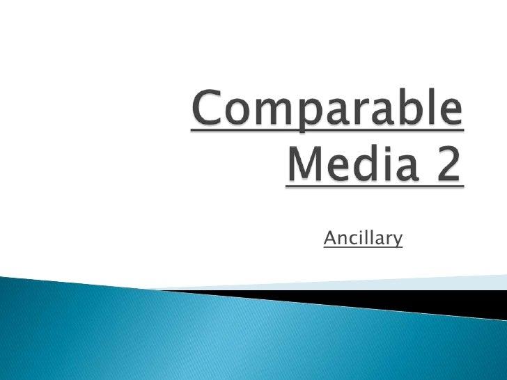 Comparable media 2