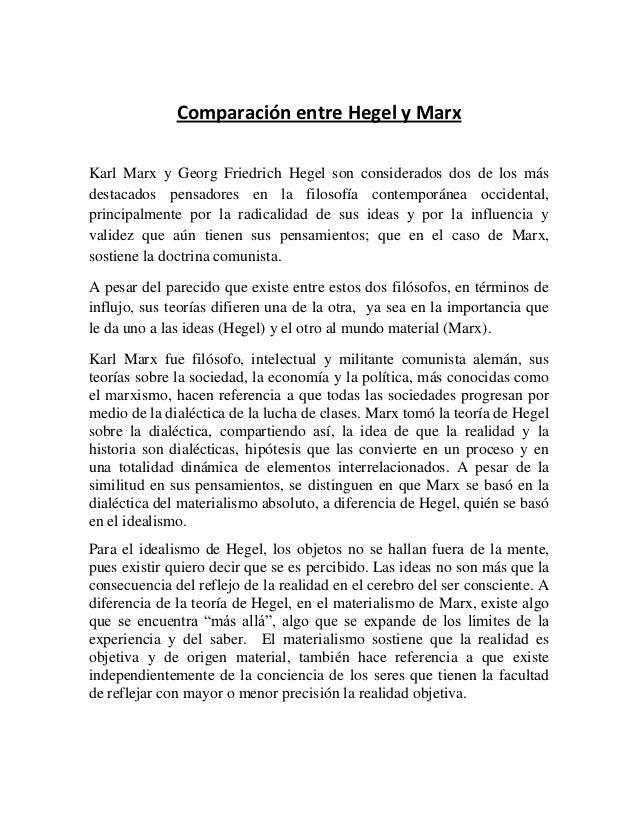 Comparación entre Hegel y MarxKarl Marx y Georg Friedrich Hegel son considerados dos de los másdestacados pensadores en la...