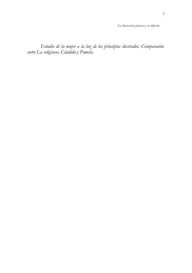 La Ilustración francesa y su difusiónEstudio de la mujer a la luz de los principios ilustrados. Comparaciónentre La religi...