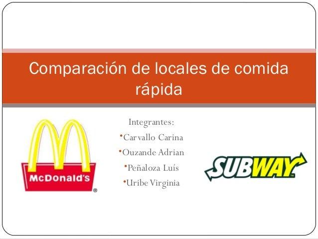 Comparacion De Locales De Comida Rapida