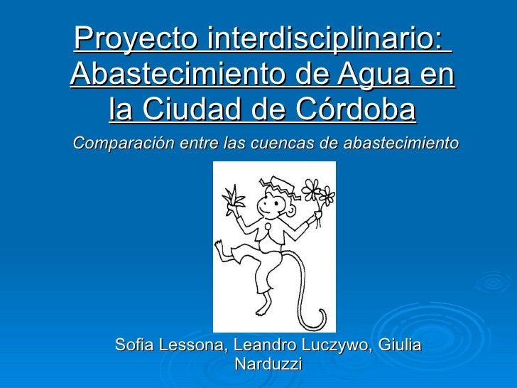 Comparación entre las cuencas de abastecimiento de Córdoba