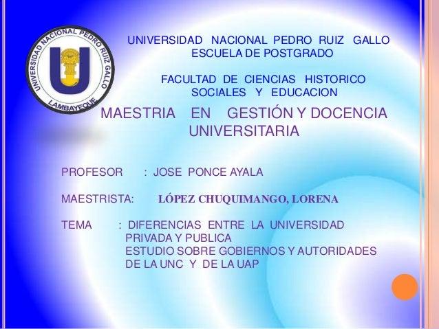 UNIVERSIDAD NACIONAL PEDRO RUIZ GALLO                     ESCUELA DE POSTGRADO                FACULTAD DE CIENCIAS HISTORI...