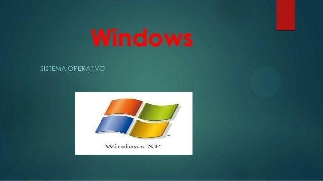 Windows SISTEMA OPERATIVO