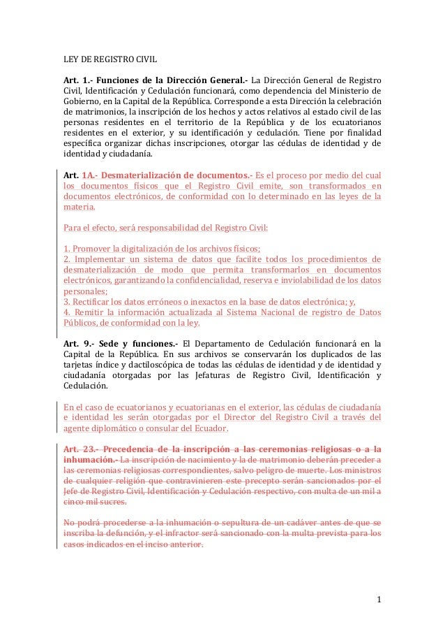 LEY DE REGISTRO CIVIL   Art.  1.-‐  Funciones  de  la  Dirección  General.-‐  La  Dirección...