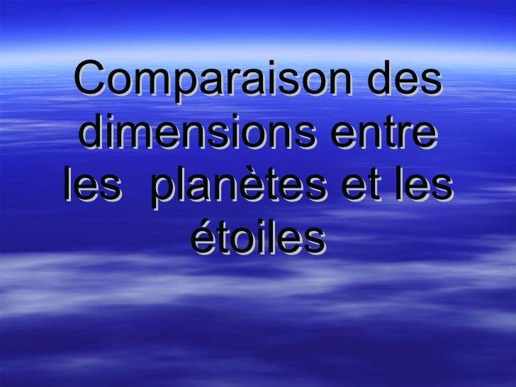 Comparaison des dimensions entre les  planètes et les étoiles