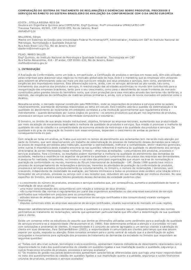 COMPARAÇÃO DO SISTEMA DE TRATAMENTO DE RECLAMAÇÕES E DENÚNCIAS SOBRE PRODUTOS, PROCESSOS ESERVIÇOS NO ÂMBITO DO SISTEMA BR...